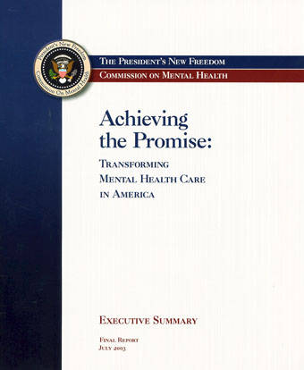 Presidents New Freedom Commission Report on Mental Health